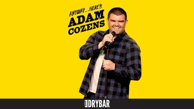 Anyway... Here's Adam Cozens