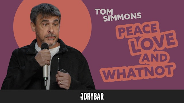 Tom Simmons: Peace, Love and Whatnot