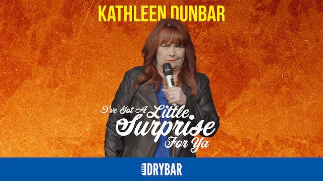 Kathleen Dunbar: I've Got a Little Su...
