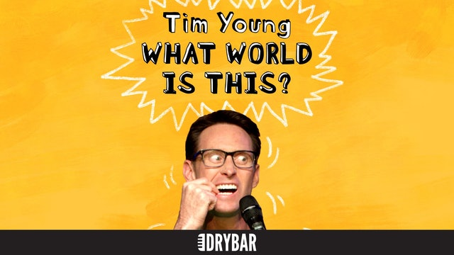 Tim Young: What World is This?
