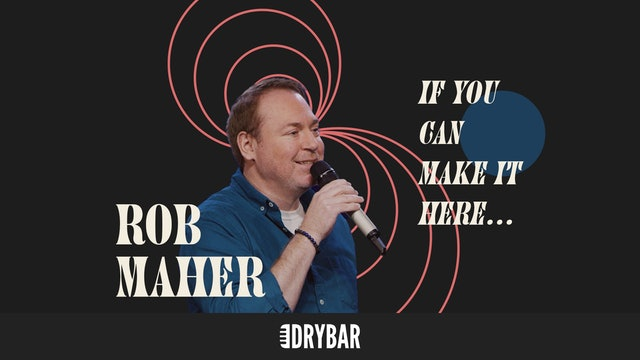 Rob Maher: If You Can Make It Here...