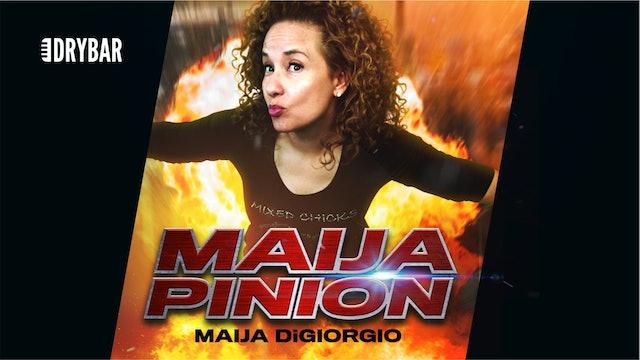 Maija DiGiorgio: Maija Pinion