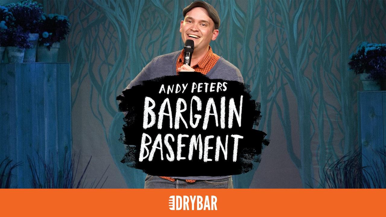 Andy Peters: Bargain Basement