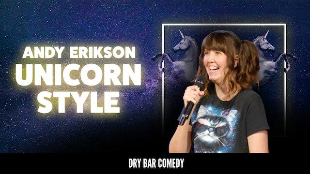 Andy Erikson: Unicorn Style