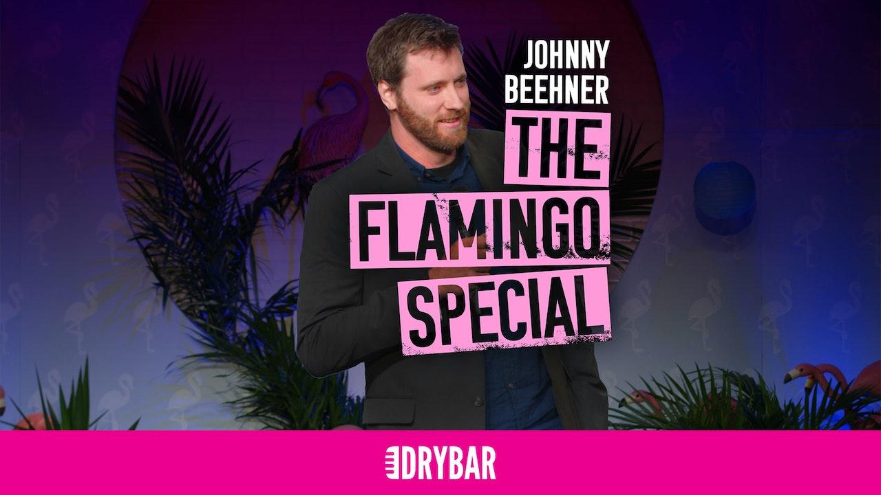 Johnny Beehner: The Flamingo Special