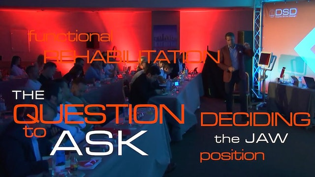 Functional rehabilitation - The questions to ask deciding the jaw position