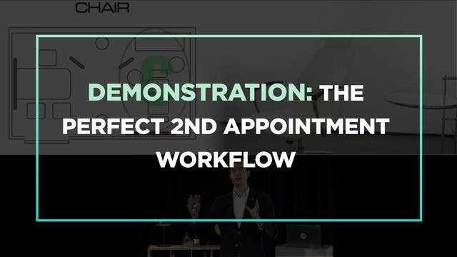 Demonstration: the perfect 2nd Appointment workflow
