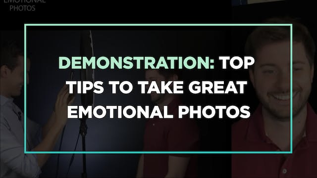 Demonstration: top tips to take great emotional photos