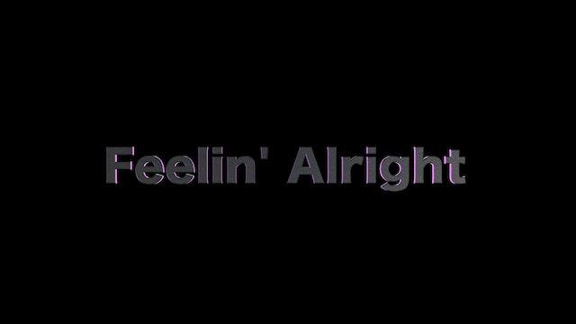 FeelinAlright
