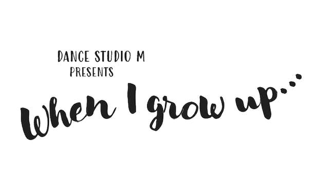 Thursday, June 9 2016 - When I Grow Up