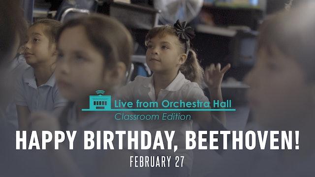 Classroom Edition: Happy Birthday, Beethoven! - Thur Feb 27, 2020 at 10:30AM EST