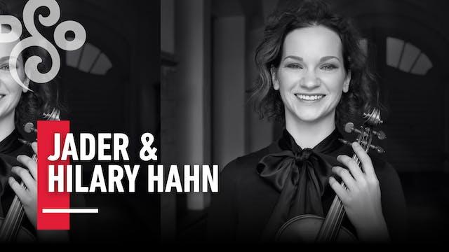 Jader & Hilary Hahn