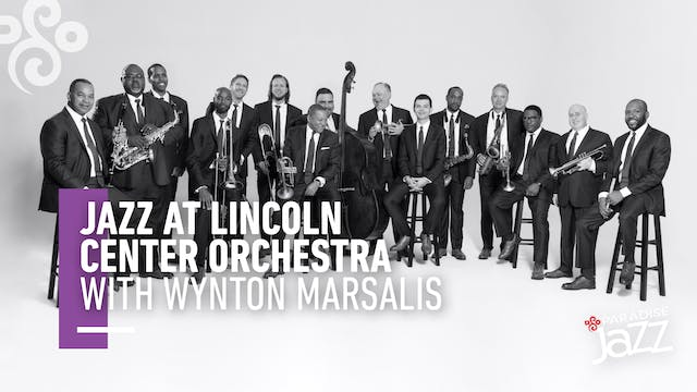 Jazz at Lincoln Center Orch with Wynton Marsalis