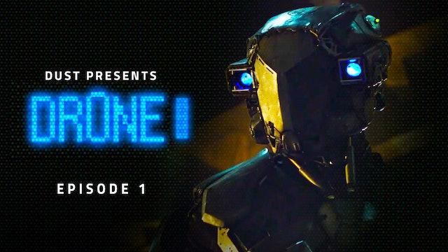 Dr0ne Episode 1