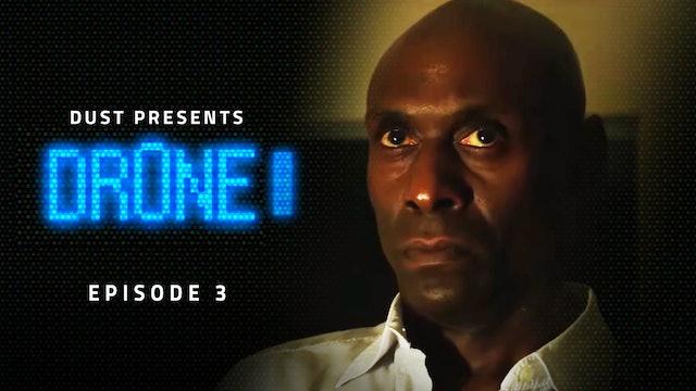 Dr0ne Episode 3
