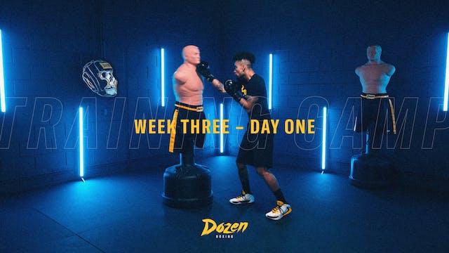 Week 3 – Day 1