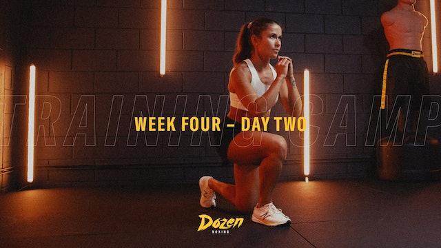 Week 4 – Day 2