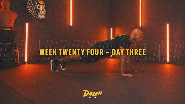 Week 24 – Day 3