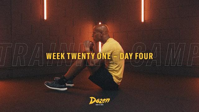 Week 21 – Day 4