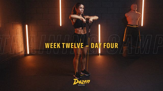 Week 12 – Day 4