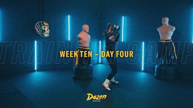 Week 10 – Day 4