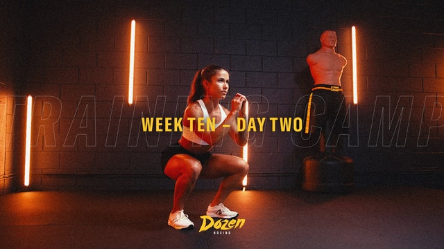 Week 10 – Day 2