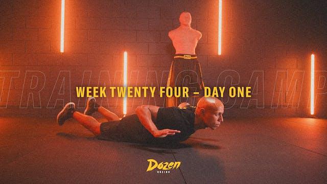 Week 24 – Day 1