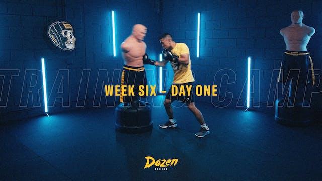 Week 6 – Day 1