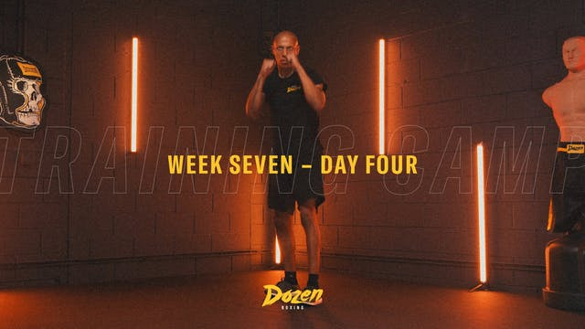 Week 7 – Day 4