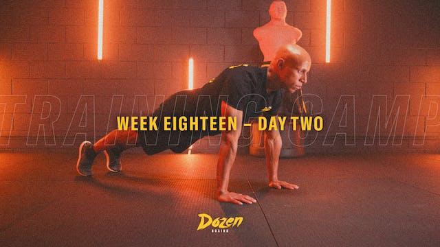 Week 18 – Day 2