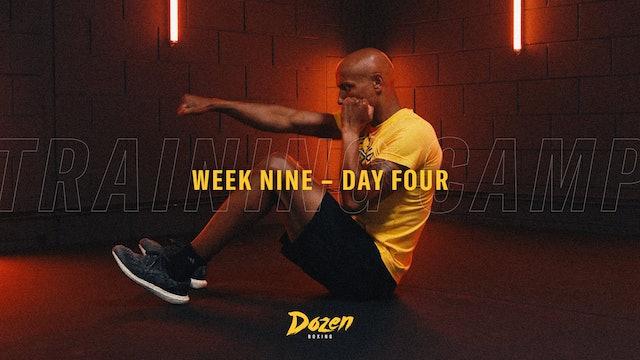 Week 9 – Day 4