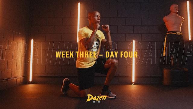 Week 3 – Day 4