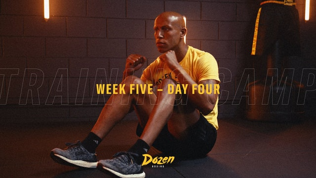 Week 5 – Day 4