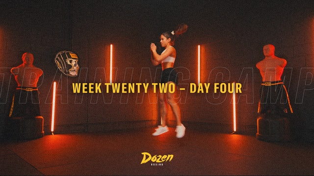 Week 22 – Day 4