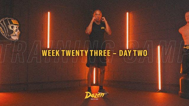 Week 23 – Day 2