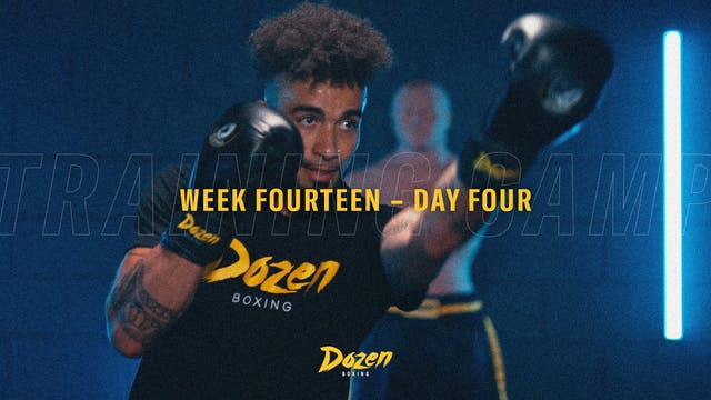 Week 14 – Day 4