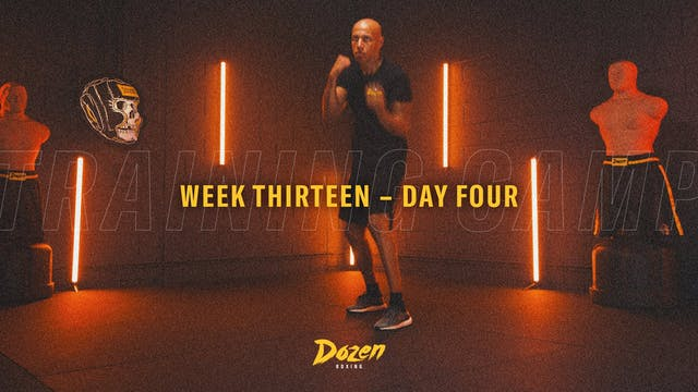 Week 13 – Day 4