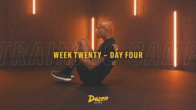 Week 20 – Day 4