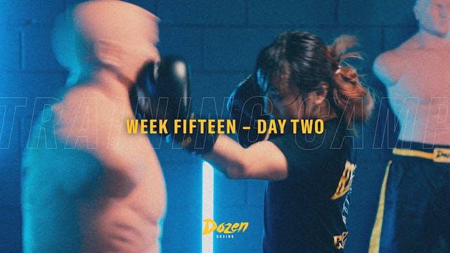 Week 15 – Day 2