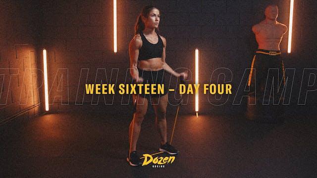 Week 16 – Day 4