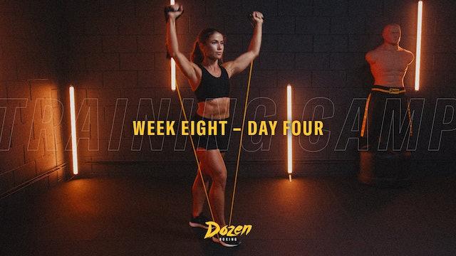 Week 8 – Day 4