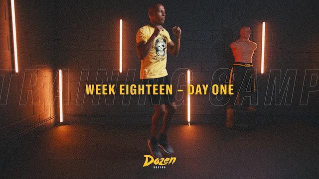 Week 18 – Day 1