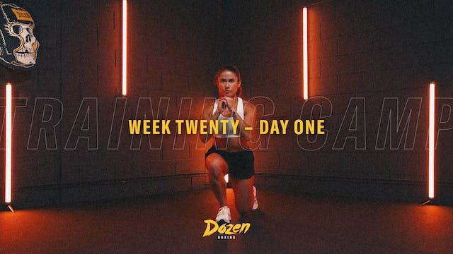 Week 20 – Day 1