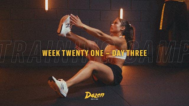 Week 21 – Day 3