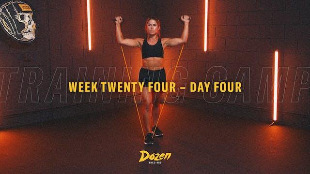 Week 24 – Day 4