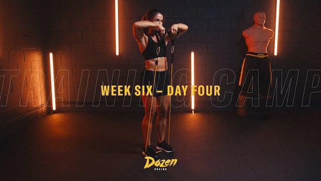Week 6 – Day 4