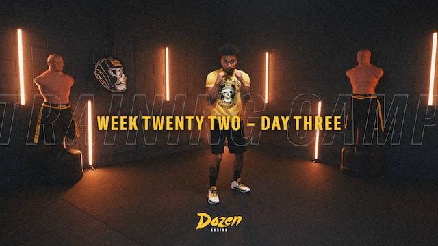 Week 22 – Day 3