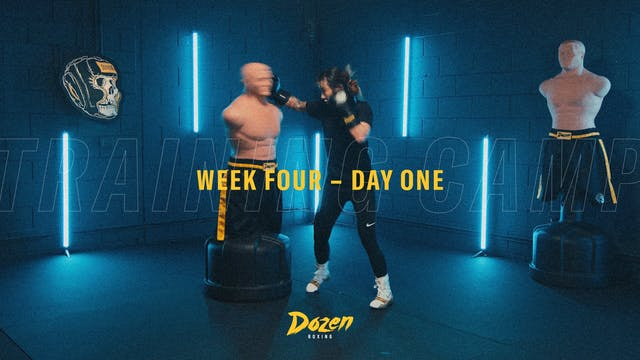 Week 4 – Day 1