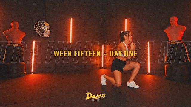 Week 15 – Day 1