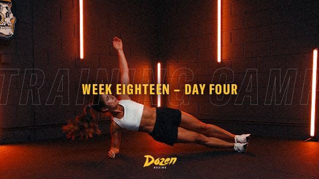 Week 18 – Day 4